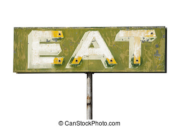 Faded Vintage Eat Sign Isolated