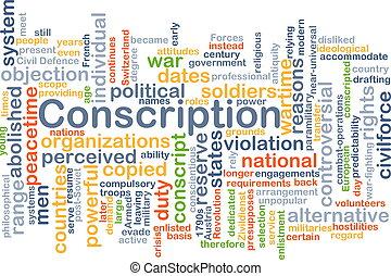 Conscription background concept - Background concept...