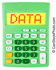 Calculator with DATA on display isolated on white background