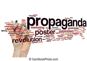 Propaganda word cloud - Propaganda concept word cloud...