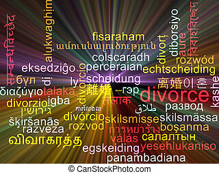 Divorce multilanguage wordcloud background concept glowing -...