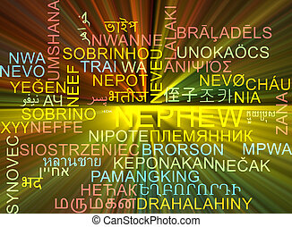 Nephew multilanguage wordcloud background concept glowing -...