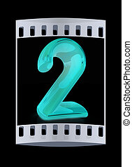 """Number """"2""""- two. The film strip"""