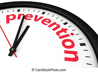 Prevention Time Health Safety Concept - Time for prevention,...
