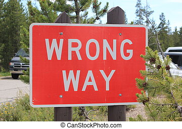 Road sign quot;WRONG WAYquot; - Red and white road sign...