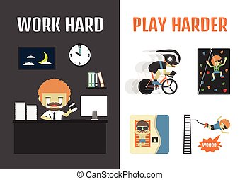 work and travel - work hard play harder, if you work hard,...