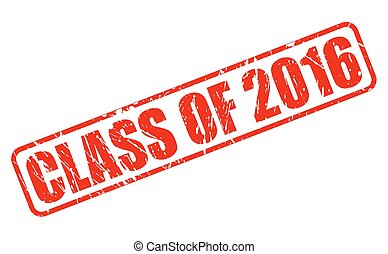 Class of 2016 red stamp text on white