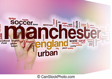 Manchester word cloud with abstract background - Manchester...
