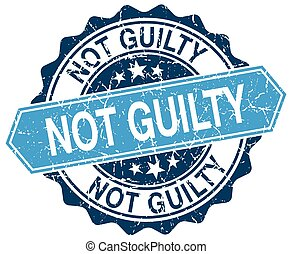 not guilty blue round grunge stamp on white
