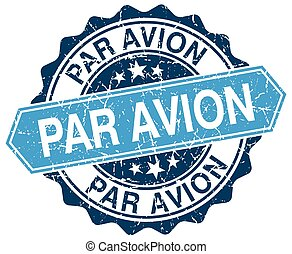 par avion blue round grunge stamp on white
