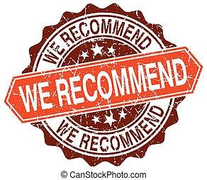 we recommend orange round grunge stamp on white