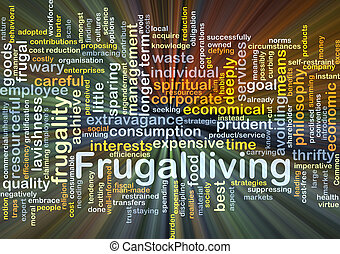 Frugal living background concept glowing - Background...
