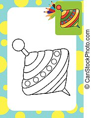 Whirligig. Coloring page - Humming-top, whirligig. Coloring...