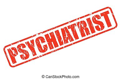 PSYCHIATRIST red stamp text on white