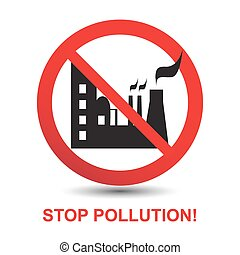 Stop Pollution Icon Sign. Silhouette of the Plant. Vector...