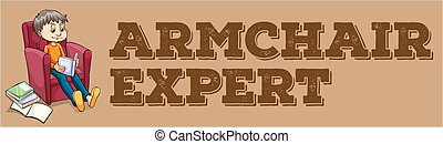 """Sayings - Poster of a saying """"Armchair Expert"""""""