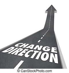 Change Direction Road Words New Course Way Route Moving...