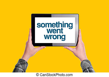 Something Went Wrong Message on Digital Tablet Computer...