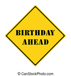 Birthday Ahead Sign