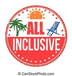 All inclusive stamp - All inclusive grunge rubber stamp on...