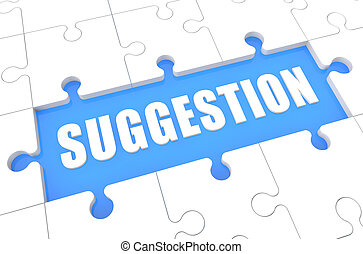 Suggestion - puzzle 3d render illustration with word on blue...