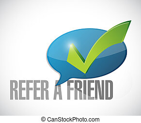 refer a friend approval message sign illustration design...