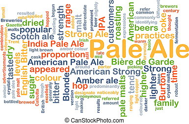 Pale ale background concept - Background concept wordcloud...
