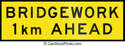 Bridgework 1 km Ahead In Australia - An Australian temporary...