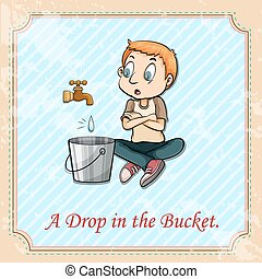 English idiom says a drop in the bucket