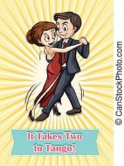 Tango - It takes two to tango