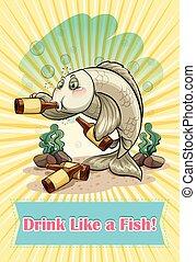 Idiom - English idiom saying drink like a fish