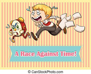 Running - Idiom saying a race against time