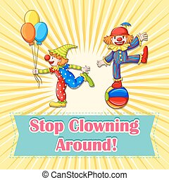 Idiom poster says stop clowning around