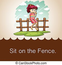Idiom saying sit on the fence