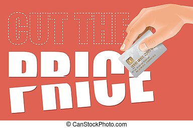 Cut the price with credit card - Male hand cutting word...