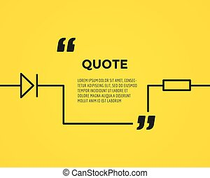 Circuitry quote text bubble. Resostor, chain, note or...