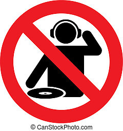 No dj zone vector - No dj zone warning sign for live music...