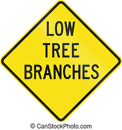 Low Tree Branches In Australia - An Australian road sign...