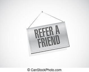 refer a friend hanging sign concept illustration design