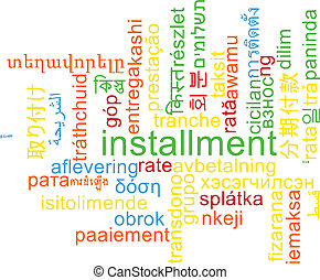 Installment multilanguage wordcloud background concept -...