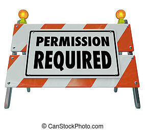 Permission Required Sign Barrier Blocked Access Approve...