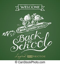 Back to school. Lettering on chalkboard - Hand drawn boy and...