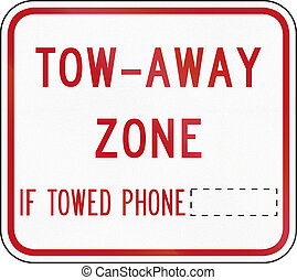 Tow Zone In Australia - Australian road sign - Tow-Away...