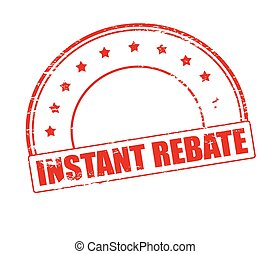 Instant rebate - Rubber stamp with text instant rebate...