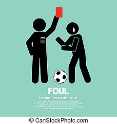 Foul. - Foul Vector Illustration.