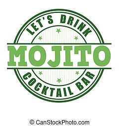 Mojito stamp - Mojito cocktail grunge rubber stamp on white...