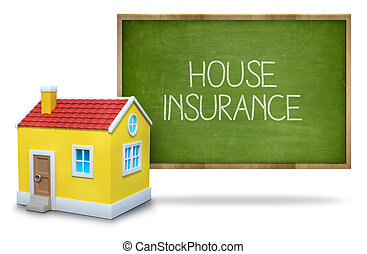 House insurance text on blackboard with 3d house front of...