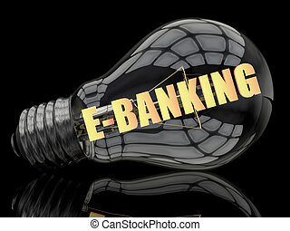 E-Banking - lightbulb on black background with text in it 3d...