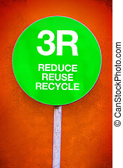 3R Concept - Reduce, Reuse, Recycle - 3R - Reduce, Reuse,...