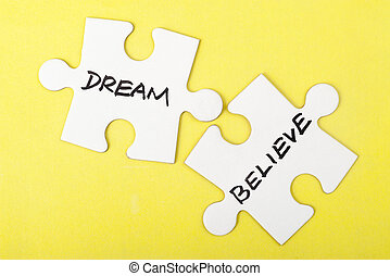 Dream or believe